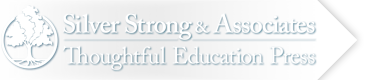 Silver Strong & Associates / Thoughtful Education Press