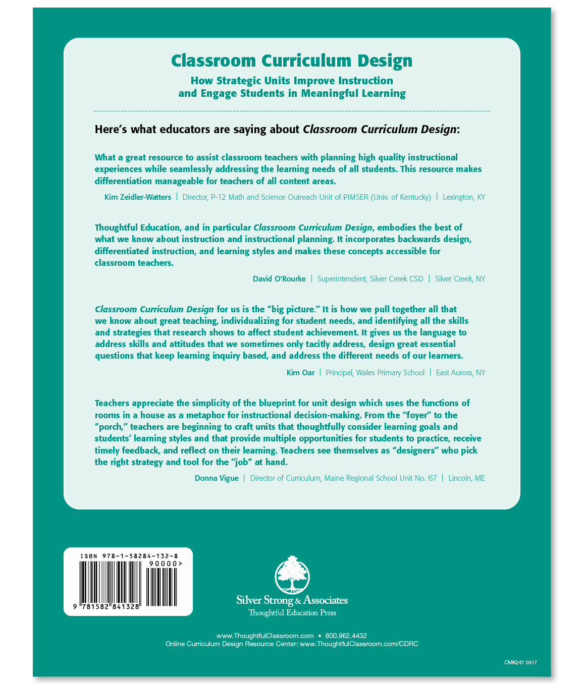 Classroom Curriculum Design How Strategic Units Improve Instruction And Engage Students In Meaningful Learning Silver Strong Associates Thoughtful Education Press